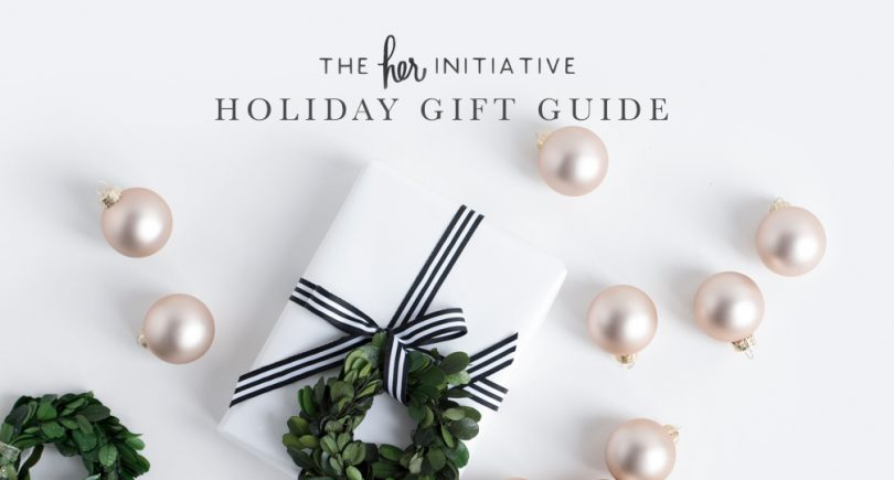 Her Holiday Gift Guide 2016